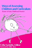 Ways of Assessing Children and Curriculum: Stories of Early Childhood Practice (Early Childhood Education)