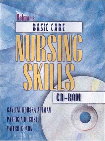 Delmar's Basic Care Nursing Skills CD-ROM