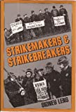 Strikemakers & Strikebreakers (052567165X) by Lens, Sidney