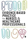 img - for Evidence-based Practice for Nurses and Healthcare Professionals book / textbook / text book