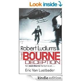 Robert Ludlum's: The Bourne Deception: The Bourne Saga: Book Seven (Jason Bourne 7)
