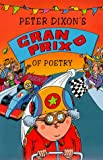 Peter Dixon's Grand Prix of Poetry (0330355449) by Dixon, Peter