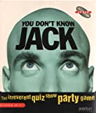 You Don't Know Jack: The Irreverent Quiz Show Party Game