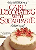 Sylvia Coward The Complete Book of Cake Decorating with Sugarpaste