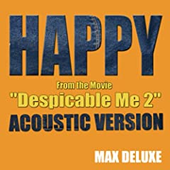 "Happy (Acoustic Version) [From the Movie ""Despicable Me 2""]"