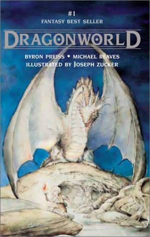 Dragonworld, BYRON PREISS, MICHAEL REAVES, JOSEPH ZUCKER
