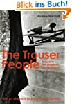 The Trouser People - Burma in the Sha...