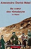 Au coeur des Himalayas : Sur les chemins de Katmandou