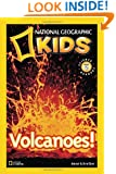 Volcanoes! (National Geographic Readers)