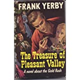 The treasure of Pleasant Valley ~ Frank Yerby