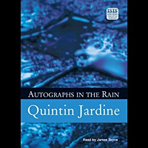 Autographs in the Rain: Bob Skinner, Book 11 | [Quintin Jardine]