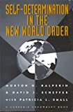 img - for Self-Determination in the New World Order book / textbook / text book