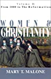 From 1000 to the Reformation (Women and Christianity)
