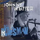 I'm a Bluesman ~ Johnny Winter