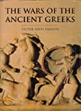 Wars of the Ancient Greeks (History of Warfare) (0297824120) by Hanson, Victor Davis