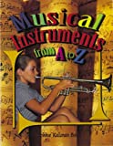 Musical Instruments from a to Z (Alphabasics)