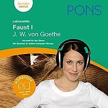 Faust I - Goethe Lektürehilfe. PONS Lektürehilfe - Faust I - J.W. von Goethe Hörbuch von Johannes Wahl Gesprochen von: Frauke Vetter, Frank Frede, Thomas Wedekind