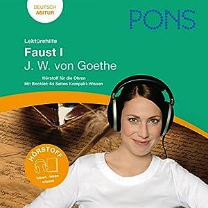 Faust I - Goethe Lektürehilfe. PONS Lektürehilfe - Faust I - J.W. von Goethe Hörbuch