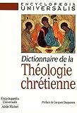 """Afficher """"Dictionnaire de la théologie chrétienne"""""""