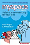 Myspace: Safe Online Networking for Your Kids