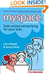Myspace: Safe Online Networking for Y...