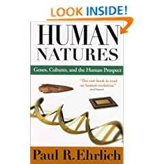 Human Natures: Genes, Cultures, and the Human Prospect