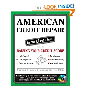 American Credit Repair: Everything U Need to Know About Raising Your Credit Score (American Real Estate) Trevor Rhodes