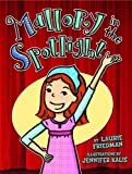 Mallory in the Spotlight (Mallory (Darby Creek))