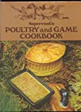 img - for Supercook's Poultry and Game Cookbook book / textbook / text book