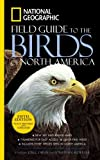 The National Geographic Field Guide to the Birds of North America