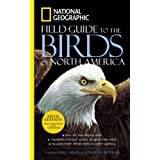 National Geographic Field Guide to the Birds of North America, Fifth Edition ~ Jon Dunn