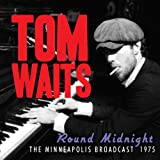 Round Midnightby Tom Waits