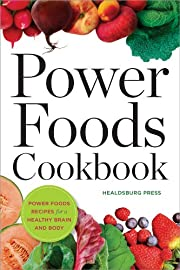 Power Foods Cookbook: Power Food Recipes for a Healthy Brain and Body