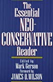 The Essential Neoconservative Reader (0201154889) by Mark Gerson
