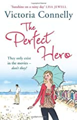 The Perfect Hero by Connelly, Victoria published by Avon Books (2011) [Paperback]
