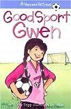 img - for Good Sport Gwen (Hopscotch Hill School) book / textbook / text book