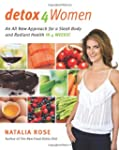 Detox For Women: An All New Approach...