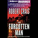 The Forgotten Man: An Elvis Cole - Joe Pike Novel, Book 10 Audiobook by Robert Crais Narrated by James Daniels
