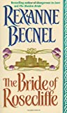 The Bride of Rosecliffe (0312966490) by Becnel, Rexanne