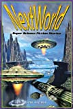 Nextworld: Super Science Fiction Stories