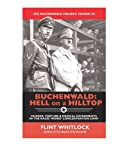 img - for Buchenwald: Hell on a Hilltop (The Buchenwald Trilogy Book 3) book / textbook / text book
