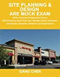img - for Site Planning & Design ARE Mock Exam (SPD of Architect Registration Exam): ARE Overview, Exam Prep Tips, Multiple-Choice Questions and Graphic ... and Explanations (ARE Mock Exam series) book / textbook / text book