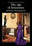 The Age of Innocence (Wordsworth Classics)