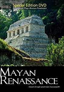 Mayan Renaissance (Institutional Use)