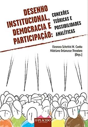 Amazon.com: Desenho Institucional, Democracia e Participação:: 1