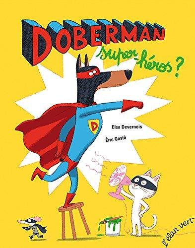 Doberman, super-héros ?