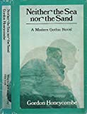 img - for Neither the sea nor the sand book / textbook / text book