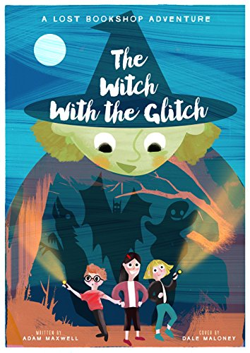 The Witch With The Glitch by Adam Maxwell ebook deal