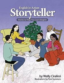 English in Action Storyteller: Student Workbook