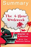 img - for A 9-Minute summary Of The 4-Hour Workweek: Including the Newest Revelation and Lessons. book / textbook / text book